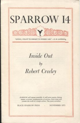 INSIDE OUT; SPARROW 14. Robert Creeley