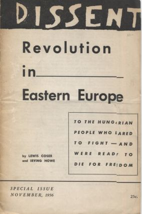 DISSENT November 1956; ROVOLUTION IN EASTERN EUROPE