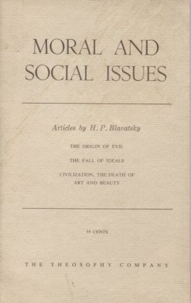 MORAL AND SOCIAL ISSUES; Articles by H.P. Blavatsky