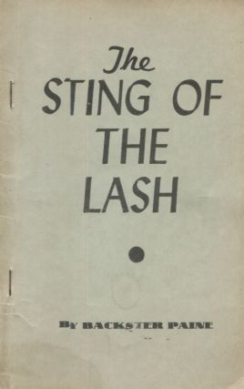 THE STING OF THE LASH. Backser Paine