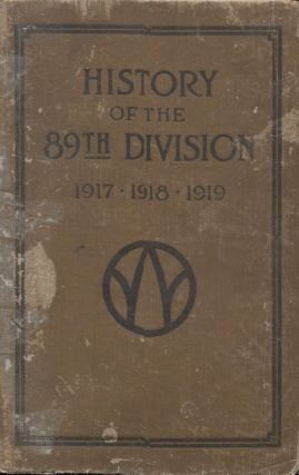HISTORY OF THE 89TH DIVISION USA; 1917-1918-1919. George H. English