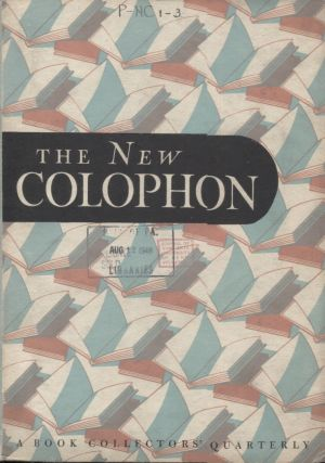 THE NEW COLOPHON Volume 1 Part Three; July 1948. Elmer Adler
