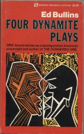 FOUR DYNAMITE PLAYS. Ed Bullins