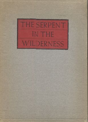 Serpent in the Wilderness, The. Edgar Lee Masters