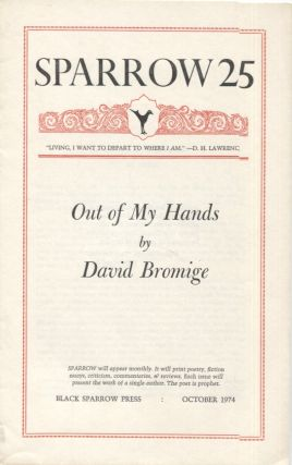 Out of My Hands (Sparrow 25). David Bromige