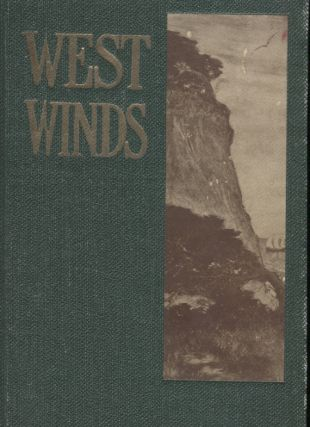 West Winds: California's Book of Fiction, Written by California Authors and Illustrated by...